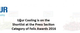 Uğur Cooling is on the Shortlist at the Press Section Category of Felis Awards 2016