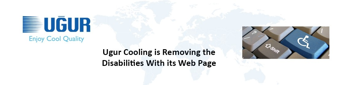 uğur cooling is removing the disabilities with its web page