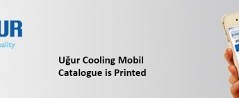 Ugur Cooling's Mobile Catalogue is Printed