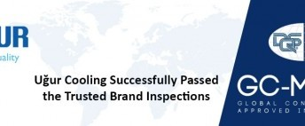 Uğur Cooling Successfully Passed the Trusted Brand Inspections