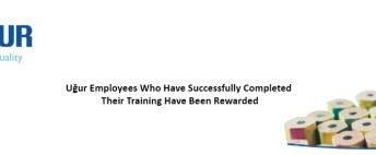 Uğur Employees Who Have Successfully Completed Their Training Have Been Rewarded
